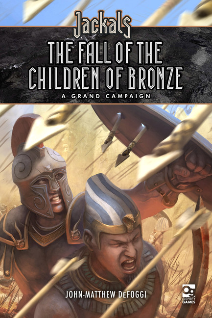 Jackals: The Fall of the Children of Bronze - A Grand Campaign
