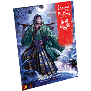 Legend of the Five Rings Roleplaying: Winters Embrace