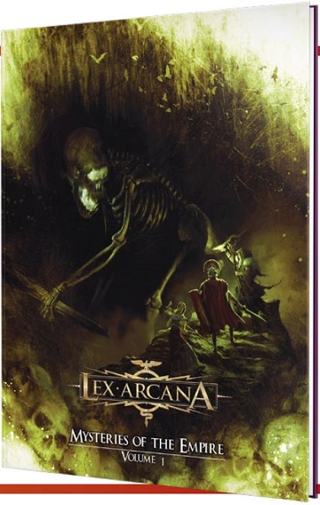 Lex Arcana: Mysteries of the Empire Volume I