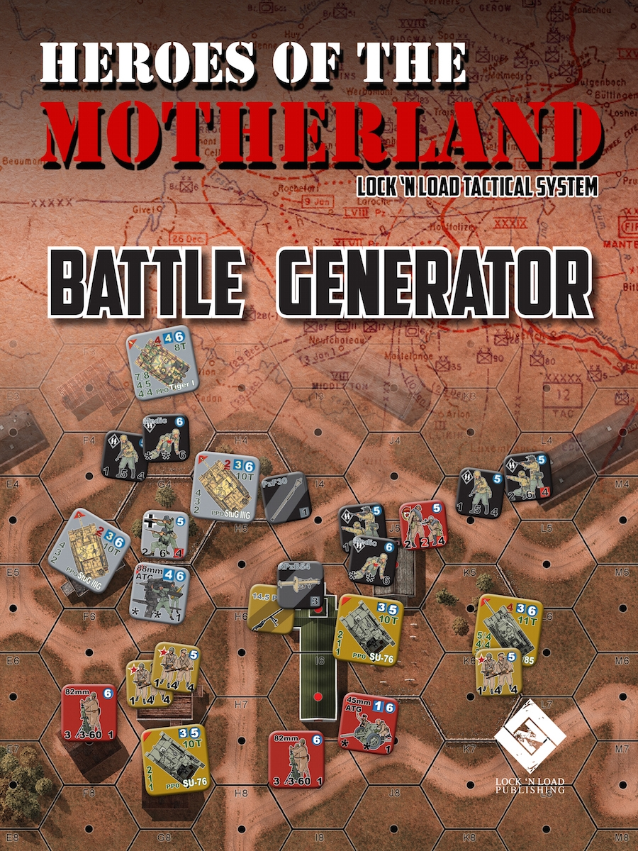 Lock 'n Load Tactical System: Heroes of the Motherland- Battle Generator
