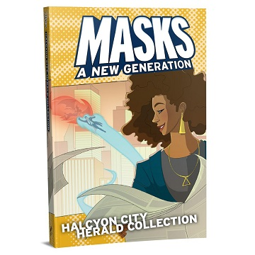 Masks A New Generation: Halcyon City Herald Collection (HC)