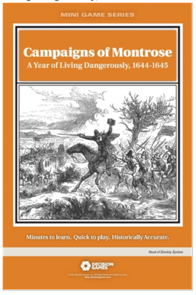 Mini Game Series: Campaigns of Montrose - A Year of Living Dangerously, 1644-1645