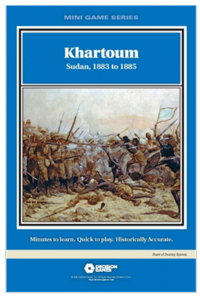 Mini Game Series: Khartoum - Sudan, 1883 to 1885