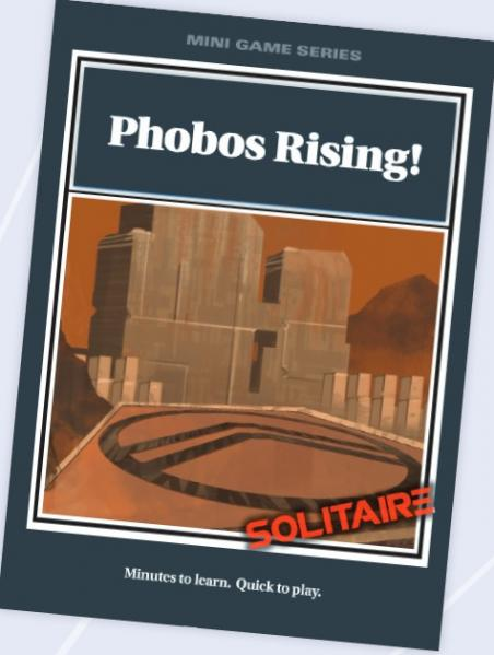 Mini Game Series: Phobos Rising!