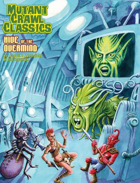 Mutant Crawl Classics #1: Hive of the Overmind (Adventure)