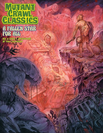 Mutant Crawl Classics #2: A FALLEN STAR FOR ALL