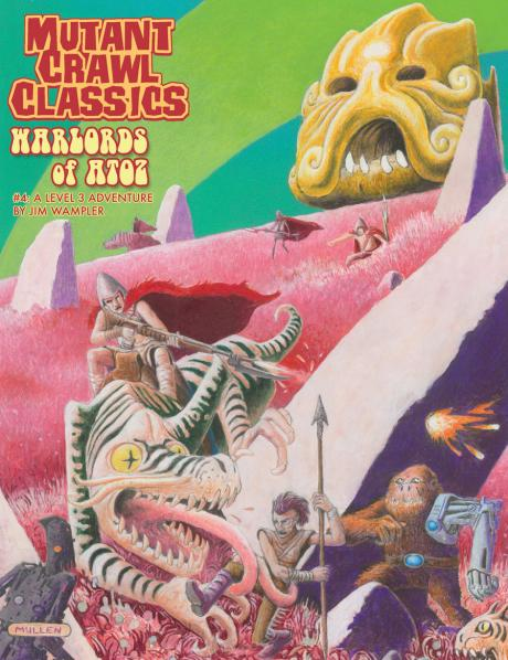 Mutant Crawl Classics #4: Warlords of ATOZ