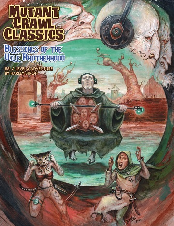 Mutant Crawl Classics #5: BLESSINGS OF THE VILE BROTHERHOOD