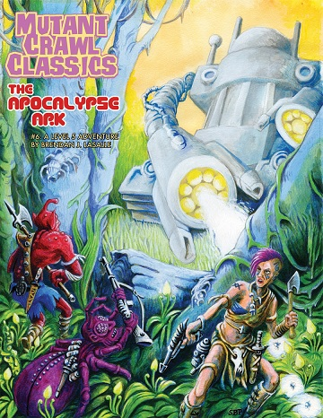 Mutant Crawl Classics #6: THE APOCALYPSE ARC