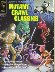 Mutant Crawl Classics #7: RELIQUARY OF THE ANCIENTS LTD ED