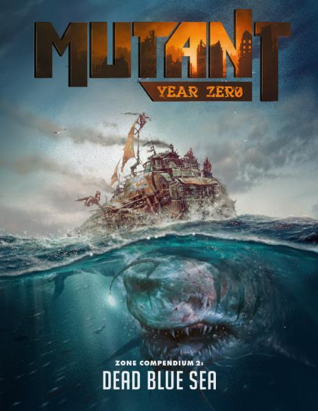 Mutant Year Zero: Dead Blue Sea