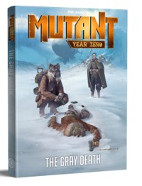 Mutant Year Zero: The Gray Death