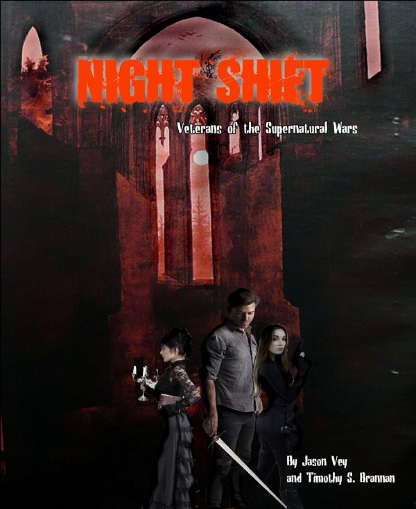 Night Shift: Veterans of the Supernatural Wars
