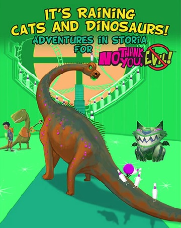 No Thank You, Evil!: Its Raining Cats and Dinosaurs!