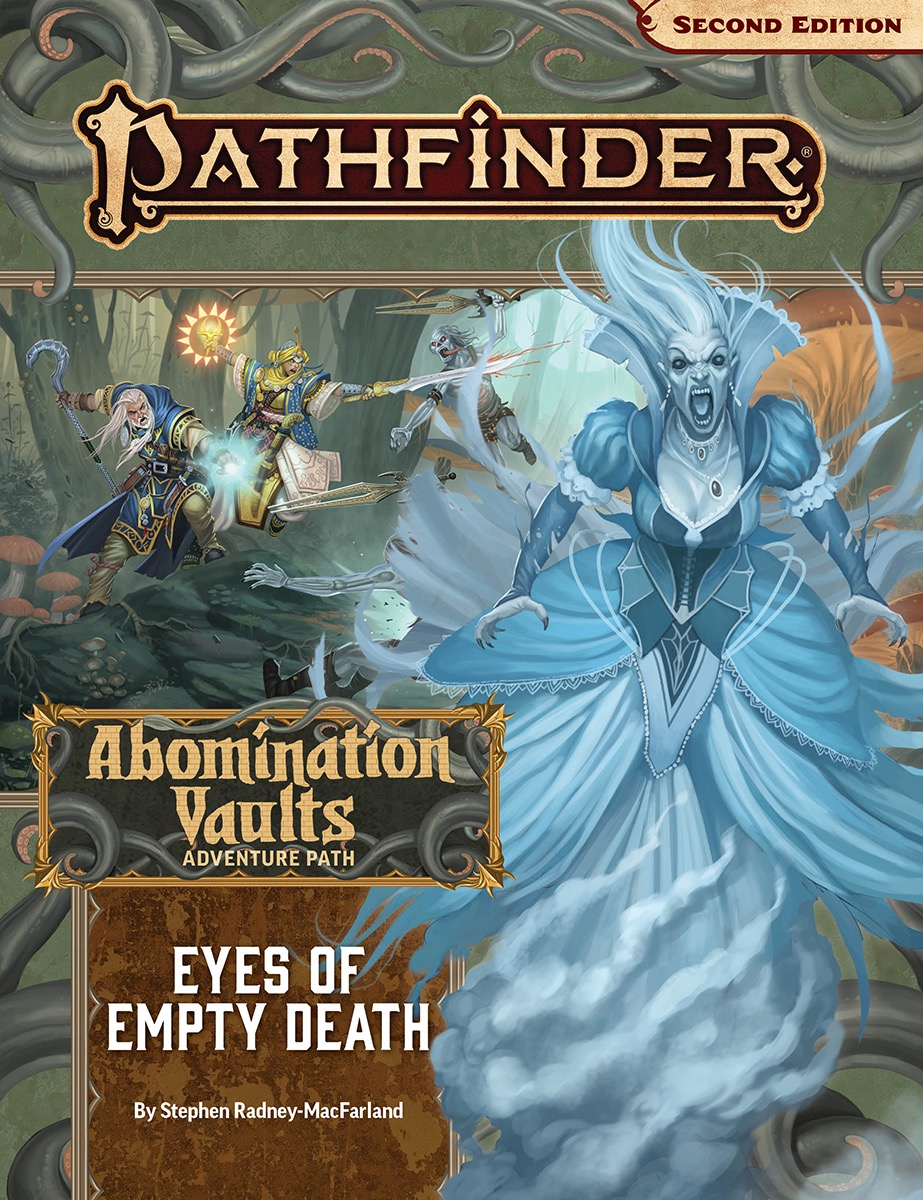 Pathfinder 2E Adventure Path: Abomination Vaults 3: Eyes of Empty Death