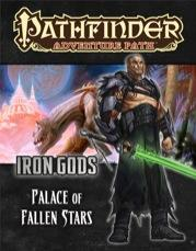 Pathfinder Adventure Path: Iron Gods #5: Palace of Fallen Stars [SALE]