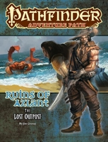 Pathfinder Adventure Path: Ruins of Azlant 1/6: The Lost Outpost
