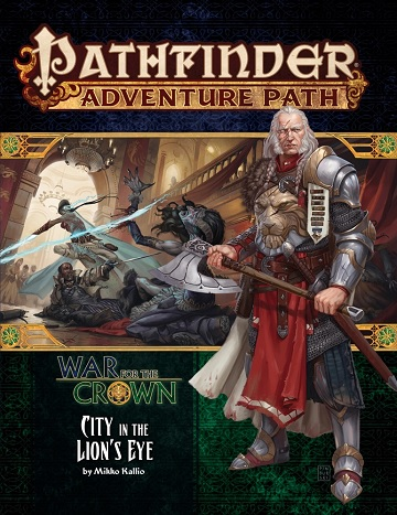 Pathfinder Adventure Path: War of the Crown 4- City in the Lion's Eye