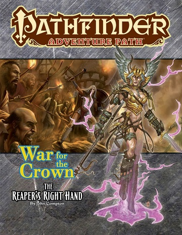 Pathfinder Adventure Path: War of the Crown 5: THE REAPERS RIGHT HAND
