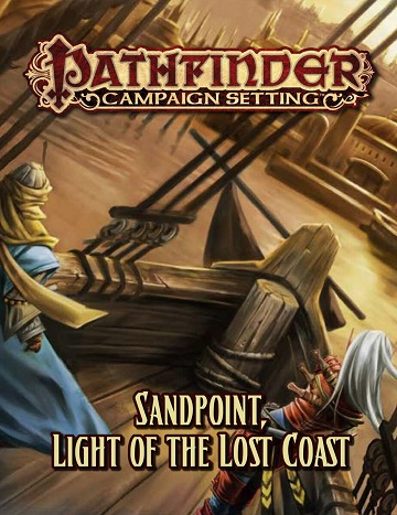 Pathfinder Campaign Setting: Sandpoint, Land Of The Lost Coast