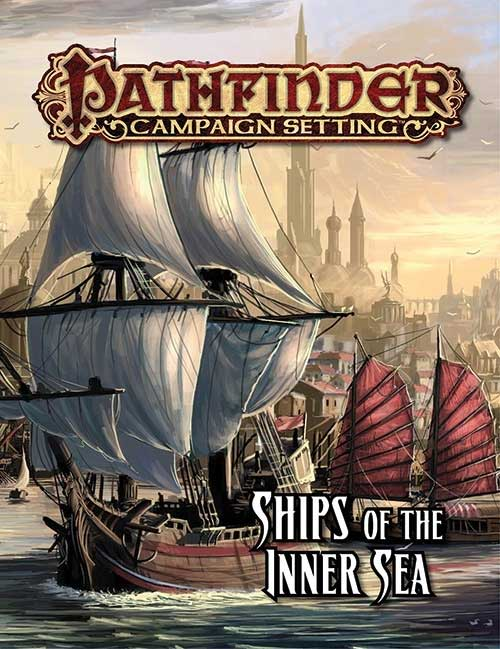 Pathfinder Campaign Setting: Ships of the Inner Sea [SALE]