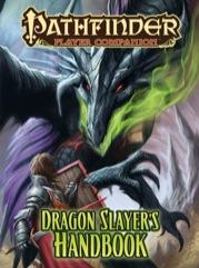 Pathfinder: Player Companion: Dragon Slayers Handbook [SALE]