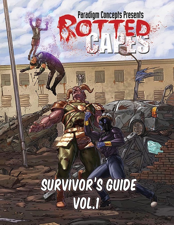 Rotted Capes: SURVIVORS GUIDE VOL 01