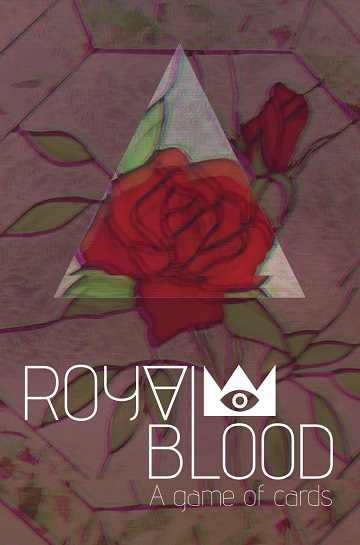 Royal Blood RPG- A Game Of Cards (SC)