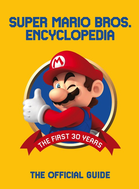 SUPER MARIO ENCYCLOPEDIA [STANDARD EDITION HC]
