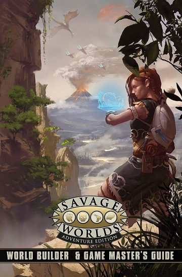 Savage Worlds: Adventure Edition - World Builder and GM Guide