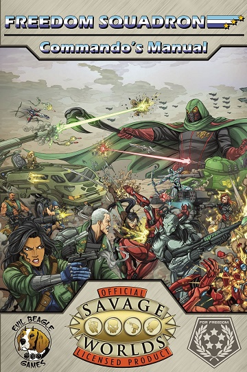 Savage Worlds: Freedom Squadron - Commandos Manual