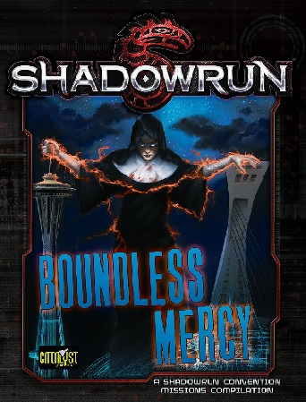 Shadowrun 5th Edition: Boundless Mercy
