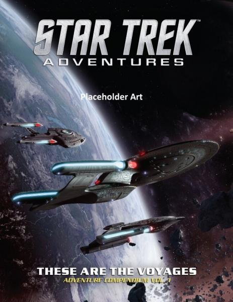 Star Trek Adventures: These are the Voyages, Vol.1