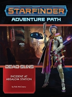 Starfinder: Adventure Path - Incident at Absalom Station (Dead Suns 1/6)