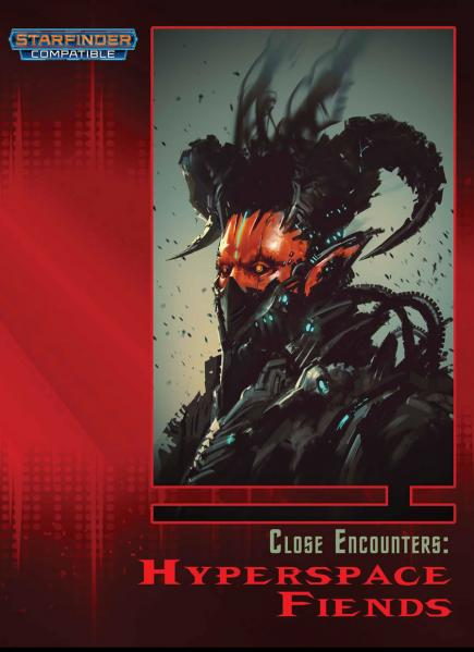 Starfinder: Close Encounters: Hyperspace Fiends