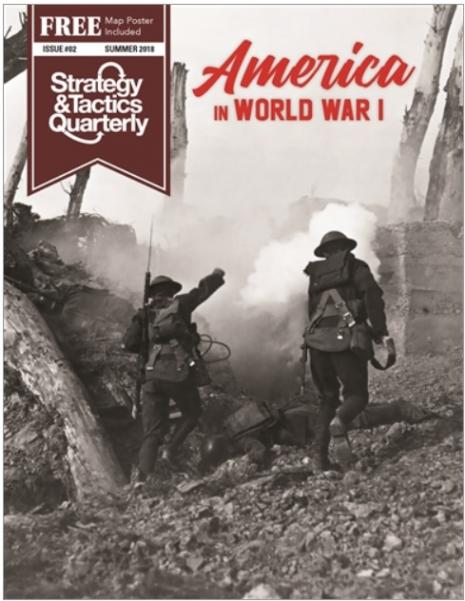 Strategy & Tactics Quarterly #02: America in WWI
