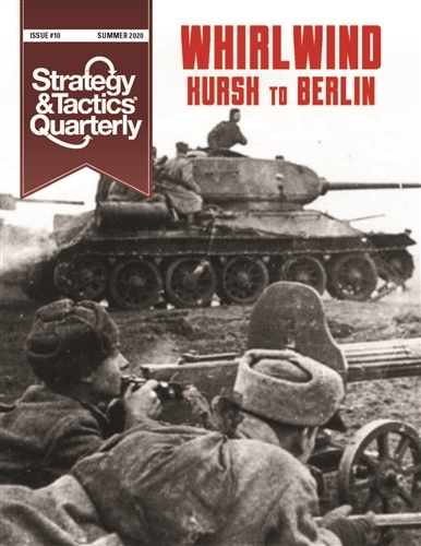 Strategy & Tactics Quarterly #10: Whirlwind - The Soviet-German War 1943-1945