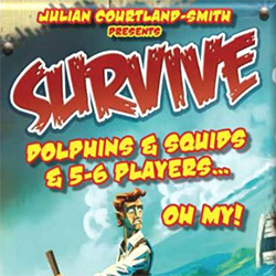 Survive: Dolphins & Squids & 5-6 Players...Oh My! [Damaged]