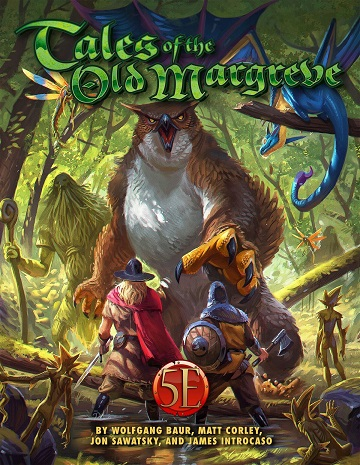 Tales of the Old Margreve 5E (HC)