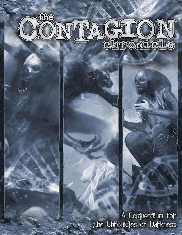 The Contagion Chronicle: A Compendium for Chronicles of Darkness