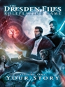 The Dresden Files: Volume One: Your Story