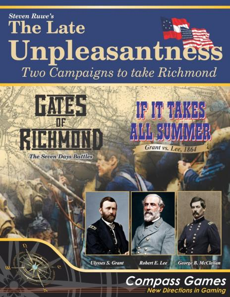 The Late Unpleasantness - Two Campaigns to take Richmond