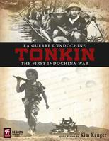 Tonkin: The First Indochina War