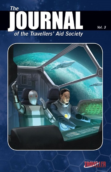 Traveller 5E: THE JOURNAL OF THE TRAVELLERS AID SOCIETY VOL. 3
