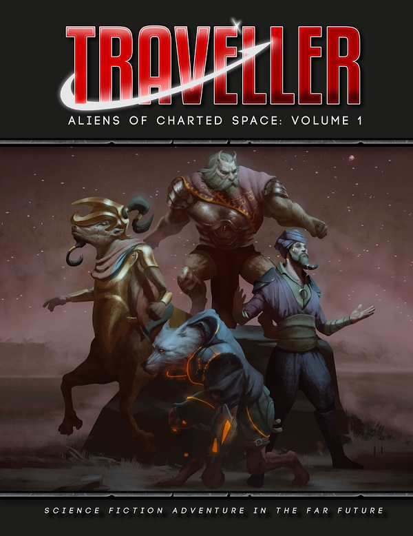 Traveller: ALIENS OF CHARTED SPACE- VOL 01