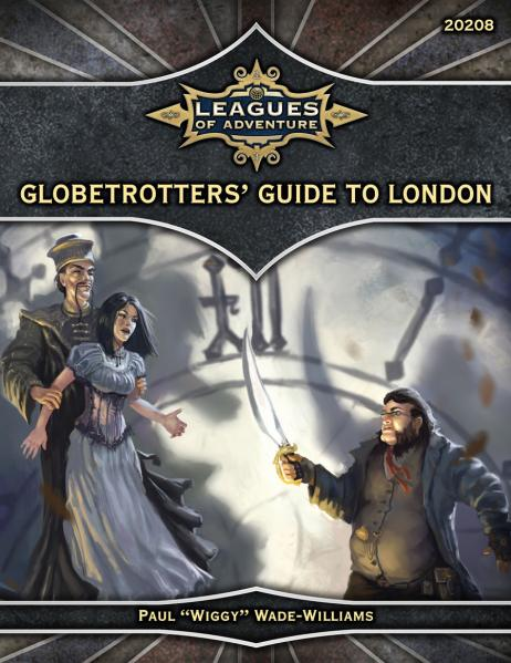 Ubiquity Roleplaying System: Leagues Of Adventure- Globetrotters Guide To London