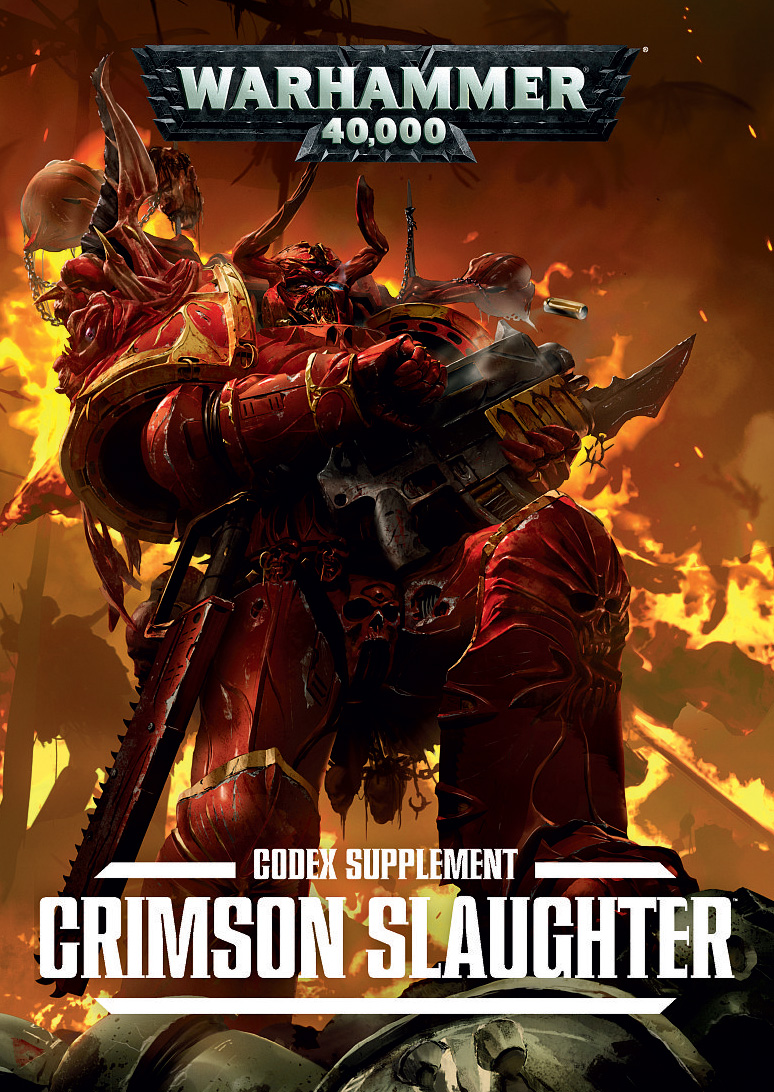 Warhammer 40,000: Chaos Space Marines: Crimson Slaughter Codex Supplement (SC) (7th Edition) [SALE]