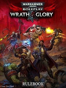 Warhammer 40K RPG: Wrath & Glory Core Rulebook