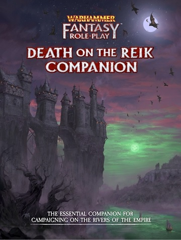 Warhammer Fantasy Roleplaying: Death on the Reik Companion