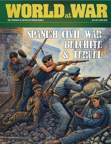 World at War Magazine #062: Spanish Civil War Battles - Belchite & Teruel